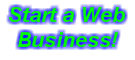 Start a Web Business!